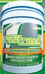 2 - Fastrack ICF Bonding Agent - 5 Gallon Pail -PUERTO RICO DESTINATIONS